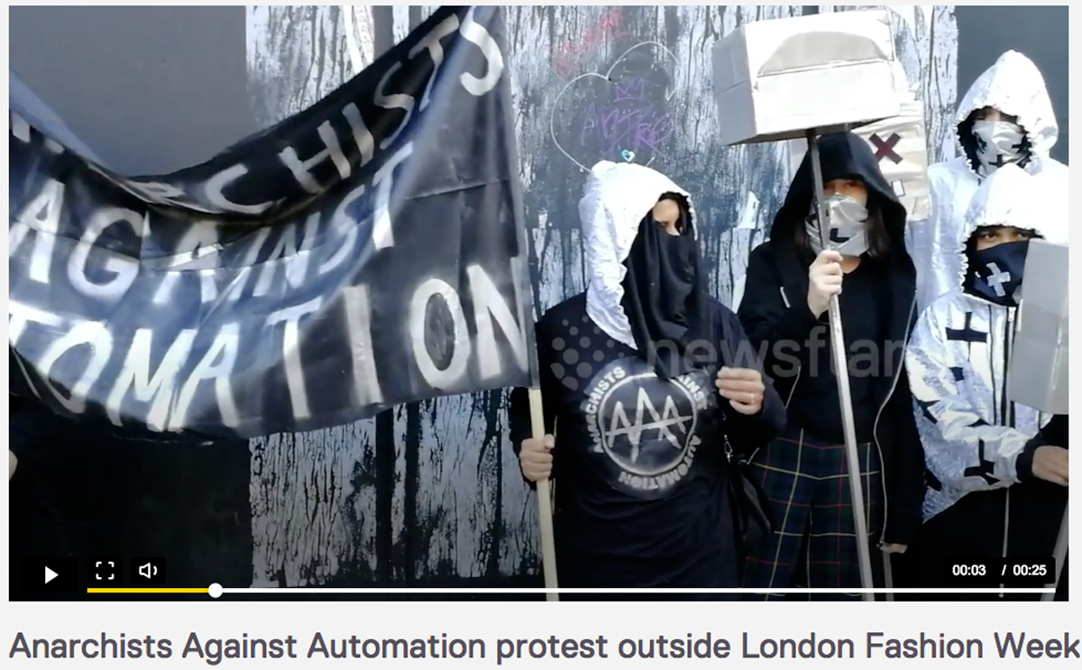 anarchists against automation protest London Fashion week